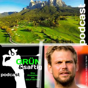 KW33 Moritz Fuerste Suedtirol 300x300 - Golf-Podcast - Grün & saftig