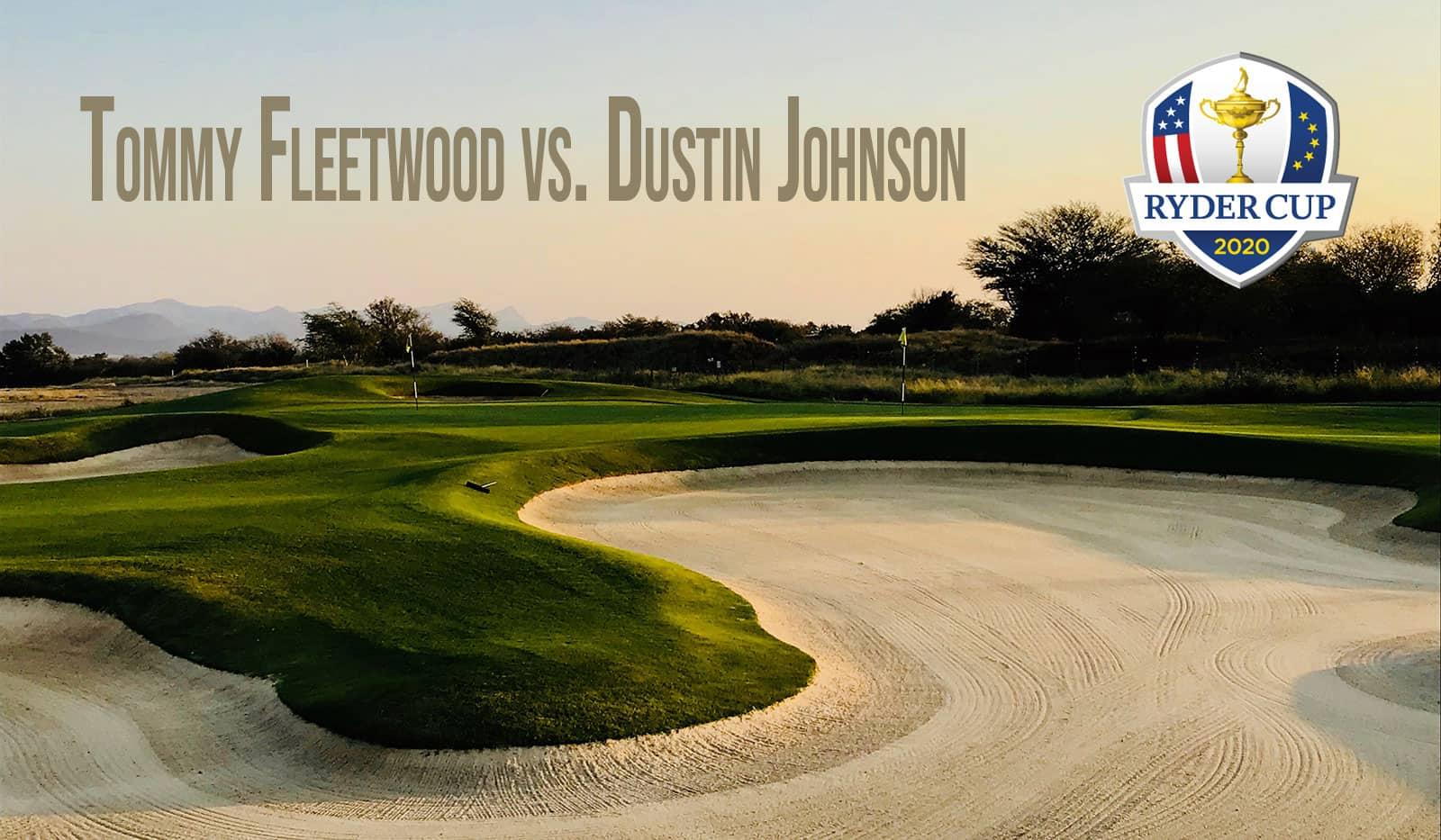"Golfplatz, Ryder Cup Logo, Schriftzug ""Tommy Fleetwood vs. Dustin Johnson"