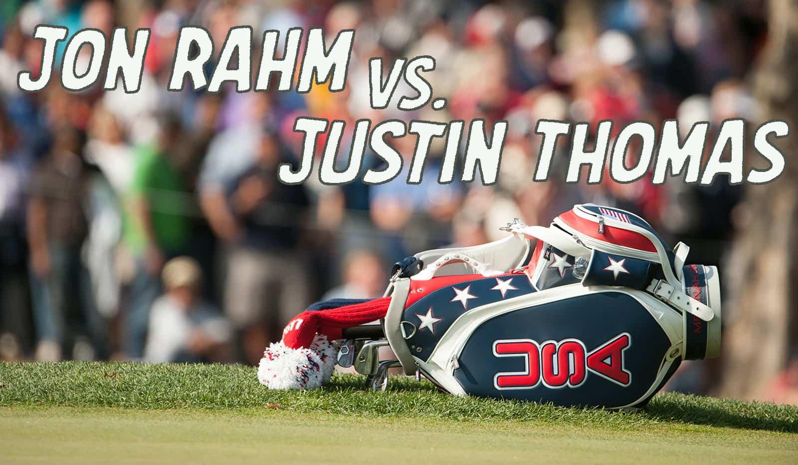 RyderCupMatchUp Rahm Thomas - Ryder Cup 2020 Match-Up: Jon Rahm vs. Justin Thomas